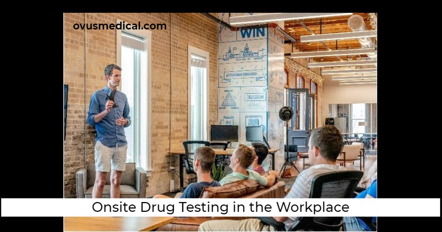 Onsite Drug Testing in the Workplace