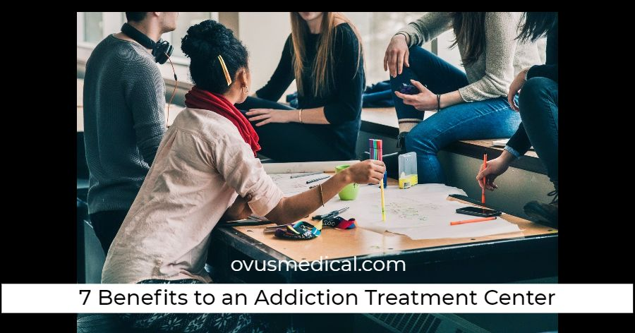 Drug Abuse Screening Test: 7 Benefits to an Addiction Treatment Center