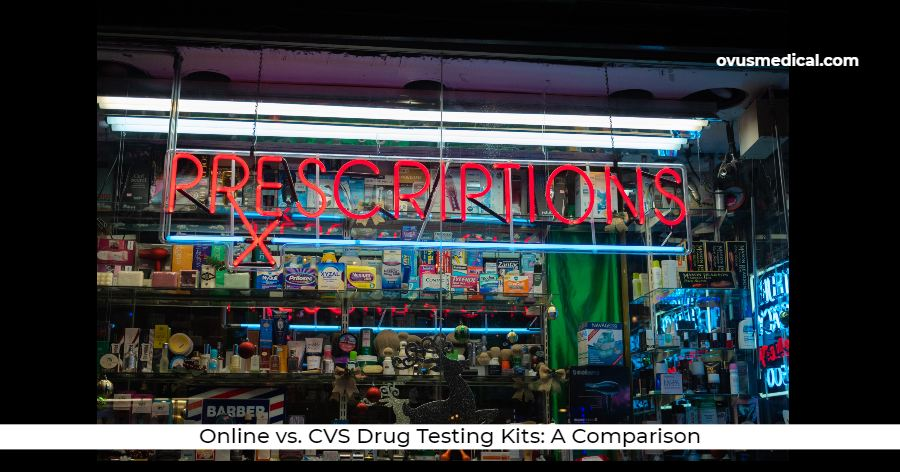 ovus medical Online vs. CVS Drug Testing Kits_ A Comparison