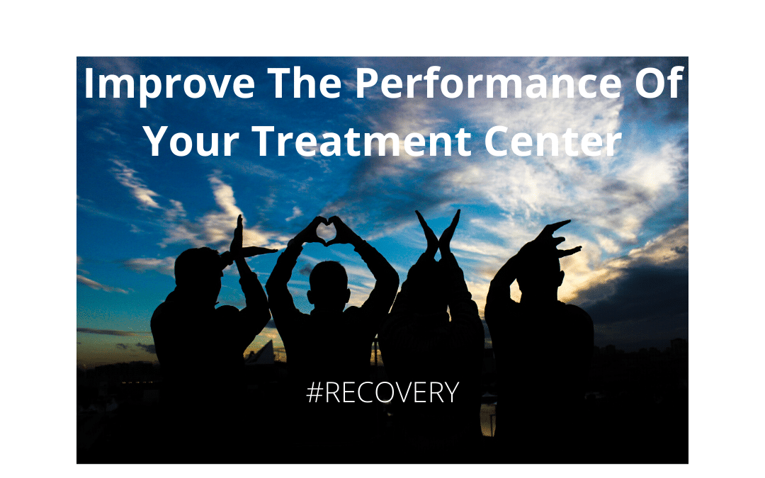 How to Improve the Overall Performance of Your Drug Treatment Facility