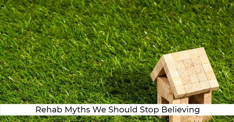 Rehab Myths We Should Stop Believing
