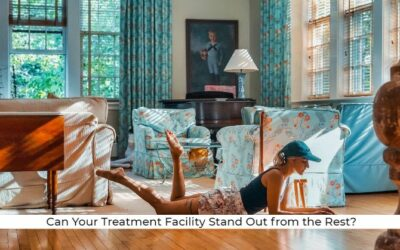 How Can Your Drug Treatment Facility Stand Out from the Rest
