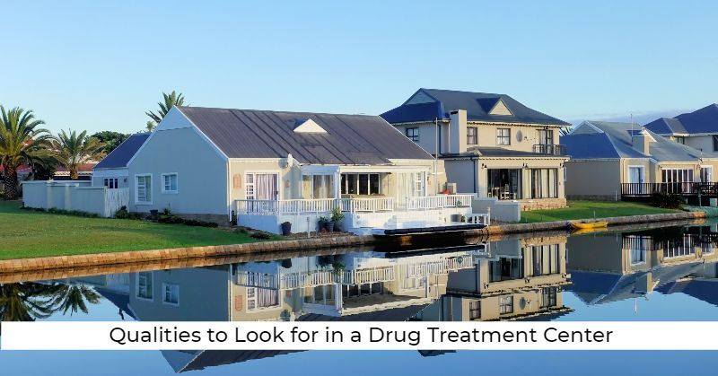 ovus medical Qualities to Look for in a Drug Treatment Center
