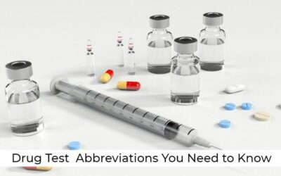 Drug Test  Abbreviations You Need to Know