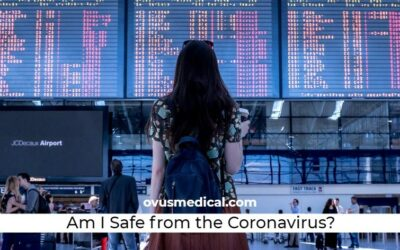 Am I Safe from the Coronavirus?