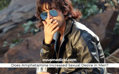 Amphetamine Side Effects: Increased Sexual Desire in Males?