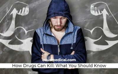 How Drugs Can Kill: What You Should Know