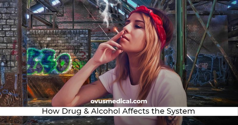 ovus medical How Drug and Alcohol Abuse Affects the System
