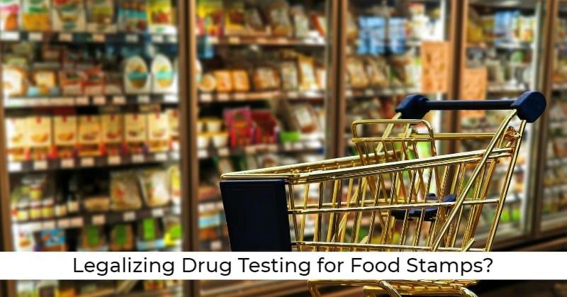 ovus medical Legalizing Drug Testing for Food Stamps?