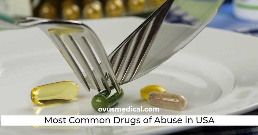 ovus medical Most Common Drugs of Abuse in America