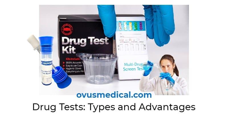 ovus medical Drug Tests: Types and Advantages