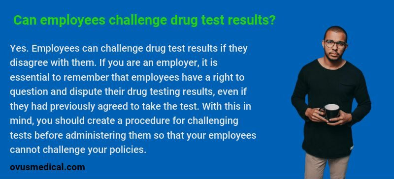 OVUS MEDICAL can-employees-challenge-drug-test-results