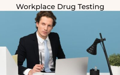 Workplace Drug Testing–Setting Up Your In-House Program