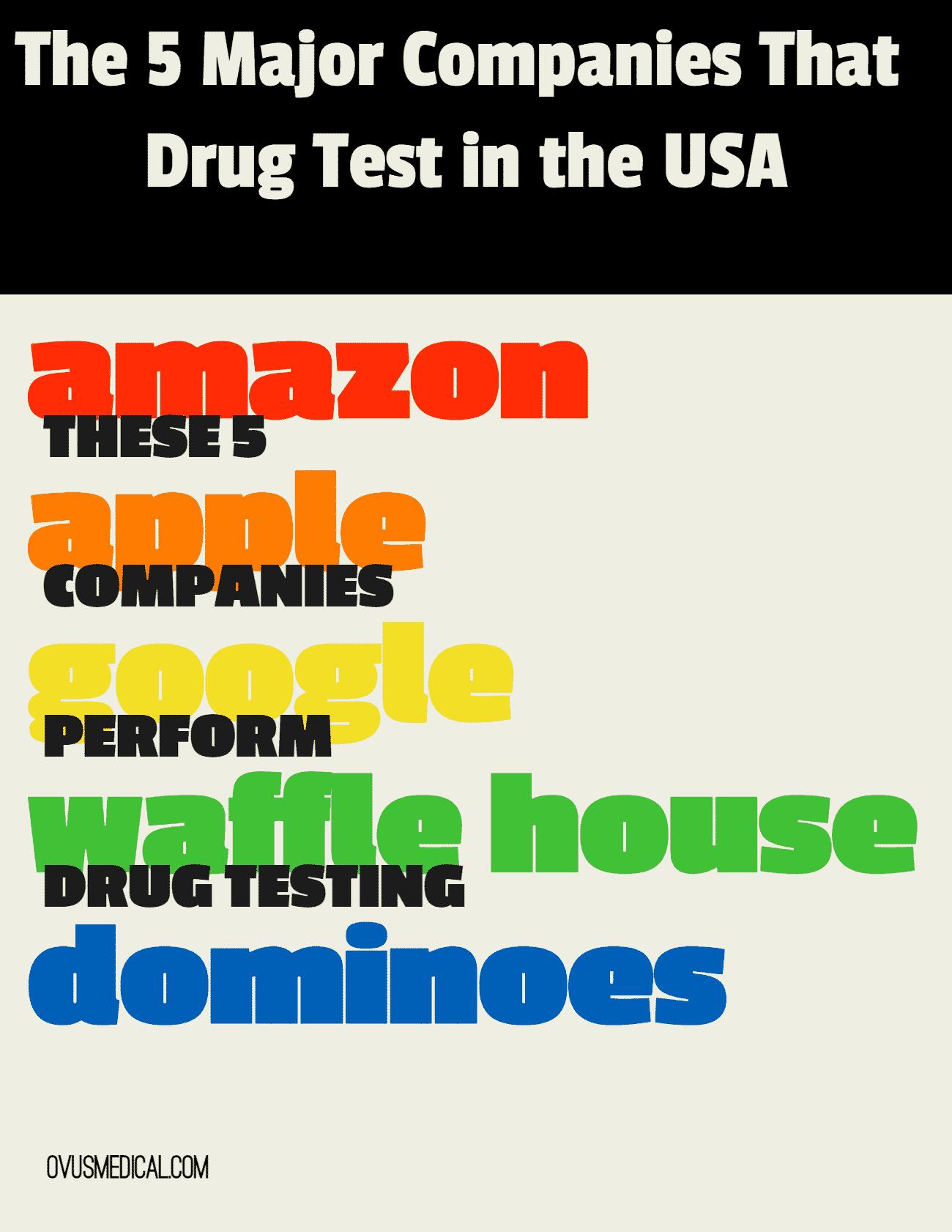 5 companies that drug test.